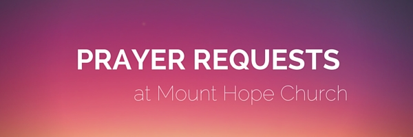 Prayer Request  Mount Hope Of Salisbury Nc